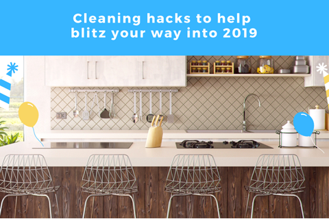 Blitz your way into 2019 with these new year's cleaning hacks