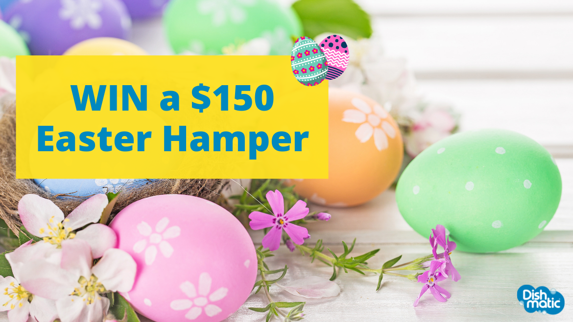 WIN an Easter Hamper with Dishmatic (Australia residents only)