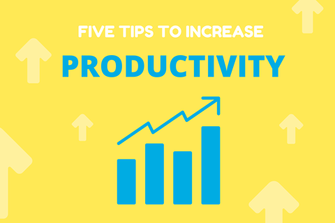 Tip top tips to increase your productivity