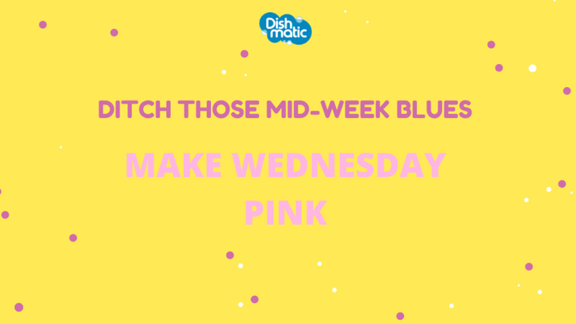 Ditch those mid-week blues by making Wednesday pink